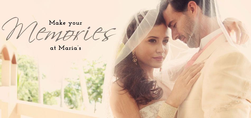 Make Your Wedding Memories at Maria's